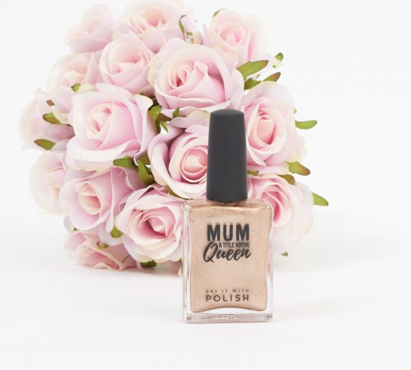 mum a title above queen nail polish for mum mothers day